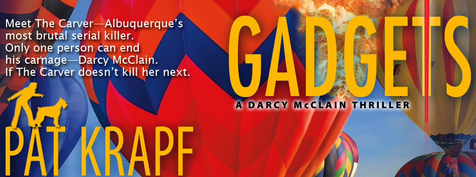 Gadgets, a techno-thriller novel by Pat Krapf
