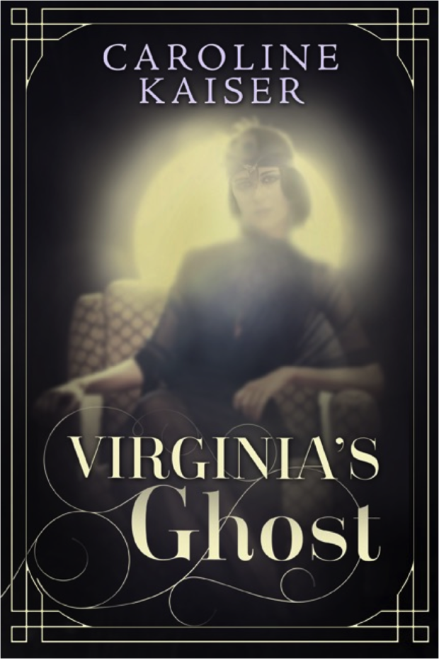 Virginia's Ghost by Caroline Kaiser