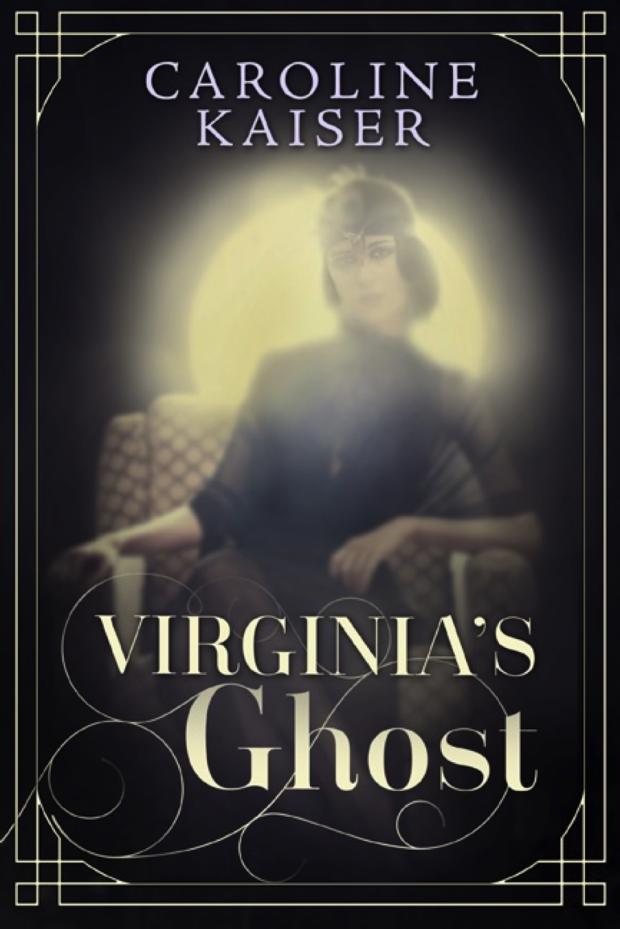 Virginia's Ghost by Caroline Kaiser